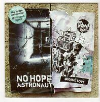 (GL449) No Hope, Astronaut / My Friend Eject, Digital Love - 2009 DJ CD