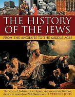 History of the Jews from the Ancients to the Middle Ages by Joffe, Lawrence (Pap
