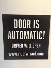 Door is Automatic Uber Lyft Rideshare- Magnet Sign