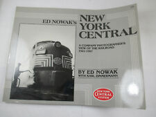 Ed Nowak's New York Central -  A Company Photographer's View  of Railroads 41-67