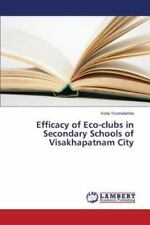 Efficacy of Eco-Clubs in Secondary Schools of Visakhapatnam City by...