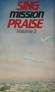 Sing Mission Praise Volume 3 Cassette.CORC 1003.Do Not Be Afraid+