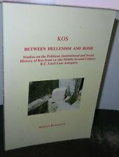 Kos / Cos Between Hellenism and Rome Greek Islands History Agean Sea