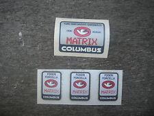 Columbus Matrix Bike Bicycle Frame & Fork Decals Not Remade!! Free Shipping!!!