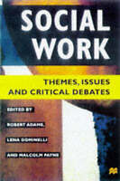 Social Work: Themes, Issues and Critical Debates-ExLibrary