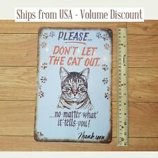 Don't Let the Cat Out Sign Funny Cat Metal Sign Close the Door Cat Tin Sign Art