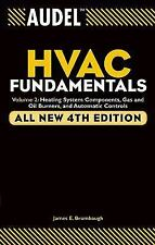 Audel HVAC Fundamentals: Heating System Components, Gas and Oil Burners, and Aut