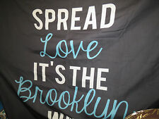 ff Spread Love it's The Brooklyn Way Queen Size Duvet Cover