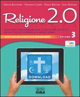 LIBRO Religione 2.0  Per la Scuola media. Vol. 3 ISBN 9788810612927