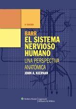 Barr  el Sistema Nervioso Humano: Una perspectiva anatomica (Spanish Edition), K