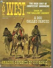 The West Magazine August 1968 Saga of The Gallant Sheriff, Exploits of Jim Bowie