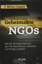 GEHEIMAKTE NGOs - Das größte Geheimdienstprojekt aller Zeiten - William Engdahl