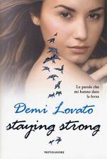 DEMI LOVATO - STAYING STRONG - LIBRO MONDADORI NUOVO 2014