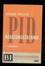 Regelungstechnik I Grundelemente Gerhard Pressler Regeln  BI 63 / 63 a