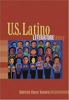 U.S. Latino Literature Today [ Ventura, Gabriela Baeza ] Used - Acceptable