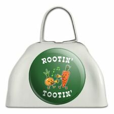 Rootin' Tootin' Root Vegetables Funny Humor White Cowbell Cow Bell Instrument
