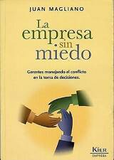 La Empresa Sin Miedo / Business Without Fear: Gerentes Manejando El Conflicto En
