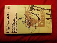 (Luigi Pirandello) La morsa lumie di sicilia il dovere del medico 1979 Mondadori
