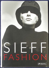 Jeanloup Sieff. Fashion 1960-2000. Prestel 2012. E.o.