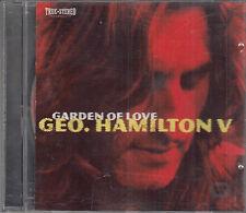 Geo George Hamilton V : Garden Of Love CD FASTPOST