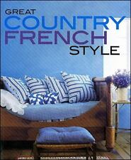 Great Country French Style (Better Homes & Gardens Decorating), Michele Keith, G