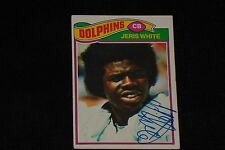 JERIS WHITE 1977 TOPPS SIGNED AUTOGRAPHED CARD #336 MIAMI DOLPHINS