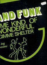 GRAND FUNK some kind of wonderful HOLLAND 12INCH 45 RPM EX