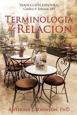 Terminologia de Relacion by Anthony L. Johnson (2015, Paperback)
