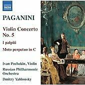 Dmitry Yablonsky - Paganini: Violin Concerto No. 5; I palpiti; Moto perpetuo