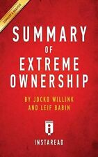 Summary of Extreme Ownership: by Jocko Willink and Leif Babin | Incl... NEW BOOK