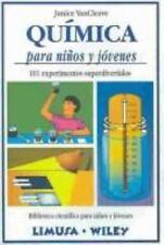 Quimica Para Ninos y Jovenes - 101 Experimentos (Biblioteca Cientifica Para Nino