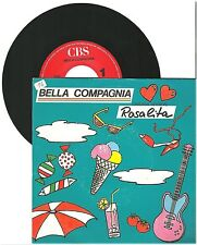 "Bella Compagnia, Rosalita, G/VG  7"" Single 999-566"