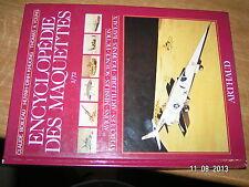 Encyclopedie des Maquettes au 1/72e Claude Boileau Khuong Young