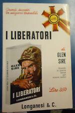 Sire, I LIBERATORI, Longanesi 1966