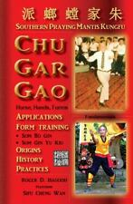 Chu Gar Gao: Southern Praying Mantis Kungfu (Hardback or Cased Book)