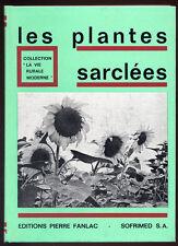 S. PONTAILLER, LES PLANTES SARCLÉES ET DIVERS
