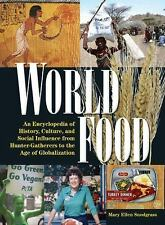 World Food: An Encyclopedia of History, Culture, and Social Influence-ExLibrary