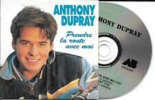CD CARTONNE CARDSLEEVE ANTHONY DUPRAY 2T PRENDRE LA ROUTE AVEC MOI (DOROTHEE TV)