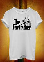The Fart Father Smelly Pants Funny Men Women Unisex T Shirt Tank Top Vest 389