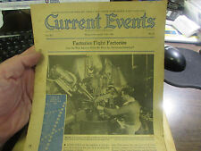 CURRENT EVENTS, THE NATIONAL SCHOOL NEWSPAPER -11/17/41 FACTORIES FIGHT FACTORIE
