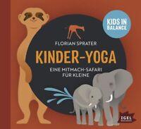 FLORIAN SPRATER - KINDER-YOGA-EINE MITMACH-SAFARI FÜR KLEINE   CD NEU