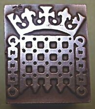 "THE ""HOUSE OF COMMONS SEAL"" PRINTING BLOCK."