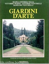 Giardini d'Arte Itinerari Illustrati dei Giardini d'Arte - Edagricole 1986