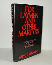 For Laymen And Other Martyrs by Gerald Kennedy (1969 Hardcover/DJ) First Edition