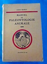 Léon MORET Manuel de Paléontologie Animale 1952 Préhistoire Crâne Os Fossile