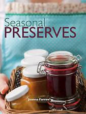 SEASONAL PRESERVES by Joanna Farrow : WH2-R5D : HB389 : NEW BOOK