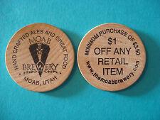 Wooden Nickel $1 ~ MOAB Brewery ~ Hand Crafted Ales & Great Food ~ UTAH Brewery
