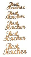 Best Teacher Words MDF Craft Wording, School Teacher gift idea's Embellishment