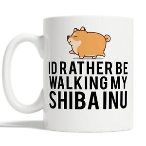 Id Rather Be Walking My Shiba Inu Mug Coffee Cup Gift Idea Dog Pet Owners Funny