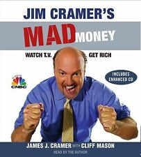 Jim Cramer's Mad Money : Watch TV, Get Rich by James J. Cramer (2006, CD,